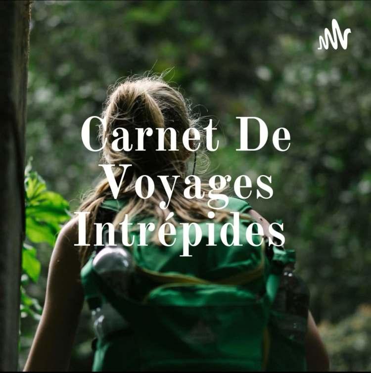 carnet-de-voyages-intrepides-blog-laventuriere-intrepide